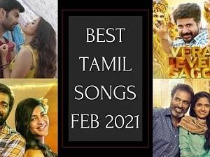List of Best Tamil songs released in Feb 2021 - Pick your favorites now!