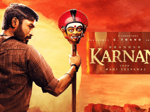 'Karnan' director gives a super-hot update - fans semma thrilled!